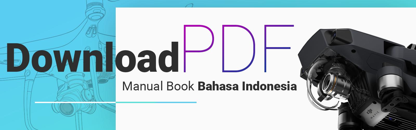 Gratis Buku Panduan Drone Dji Ber Bahasa Indonesia Download Disini Sekarang