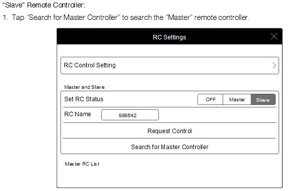 """Slave"" Remote Controller:"