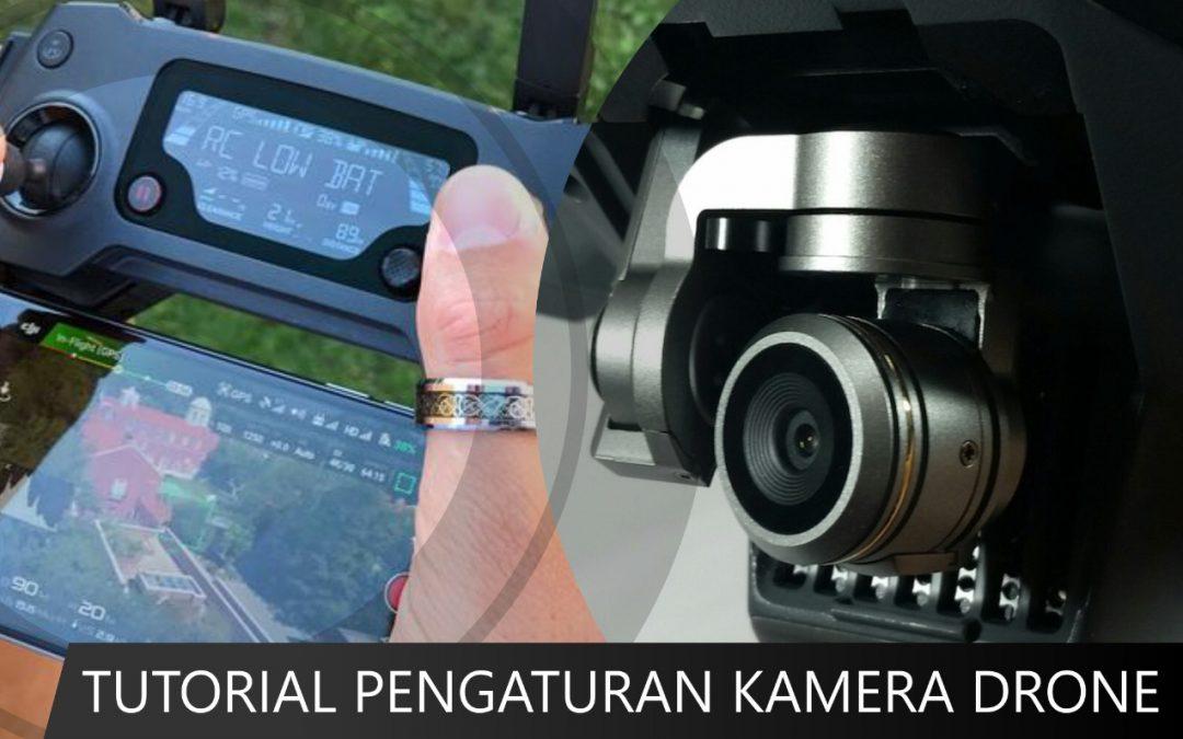 Tutorial Pengaturan Kamera DJI Drone