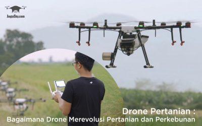Drone Pertanian: Bagaimana Drone Merevolusi Pertanian dan Perkebunan
